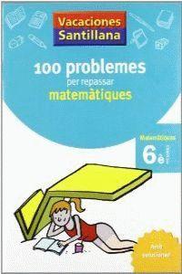 VACANCES 6 EP MATEMATIQUES 100 PROBLEMES