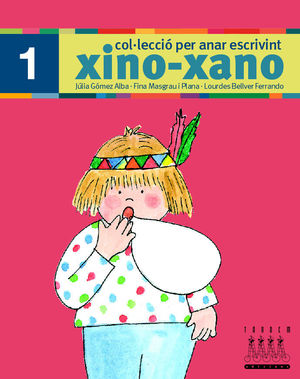 XINO XANO 1 PER ANAR ESCRIVINT EDICIO 2008