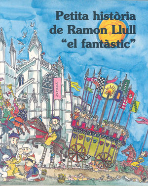 PETITA HISTORIA DE RAMON LLULL EL