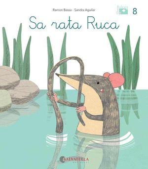 (BAL).8.SA RATA RUCA.(DE MICA EN MICA)