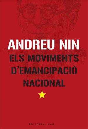 ELS MOVIMENTS D'EMANCIPACIÓ NACIONAL