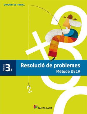 RESOLUCIÓ PROBLEMESMÈTODE DECA 3R