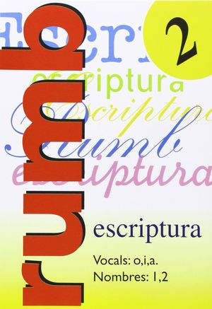 RUMB 2 ESCRIPTURA