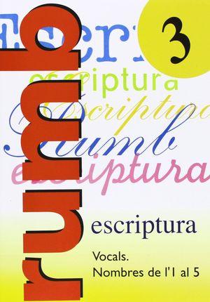 RUMB 3 ESCRIPTURA