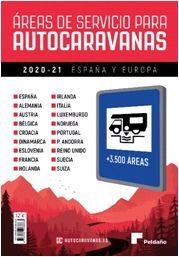 AREAS DE SERVICIO PARA AUTOCARAVANAS 2020-21 ESPAÑA Y EUROPA
