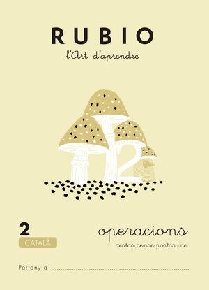 RUBIO, L'ART D'APRENDRE. OPERACIONS 2