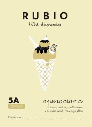 RUBIO, L'ART D'APRENDRE. OPERACIONS 5A