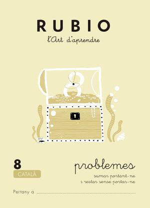 RUBIO L'ART D'APRENDRE. PROBLEMES 8