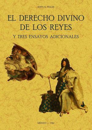DERECHO DIVINO DE LOS REYES Y TRES ENSAYOS ADICION