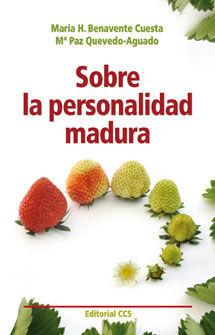 SOBRE LA PERSONALIDAD MADURA