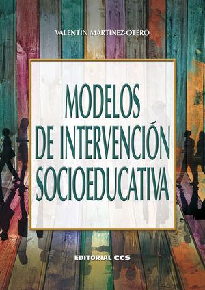 MODELOS DE INTERVENCIÓN SOCIOEDUCATIVA