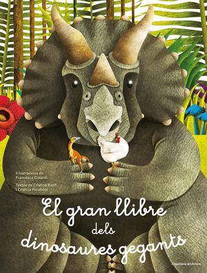 EL GRAN LLIBRE DELS DINOSAURES GEGANTS
