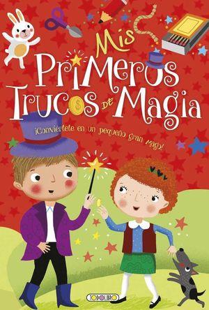 MIS PRIMERAS AFICIONES. TRUCOS DE MAGIA