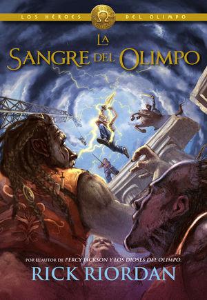 HEROES DEL OLIMPO 5. LA SANGRE DEL OLIMP