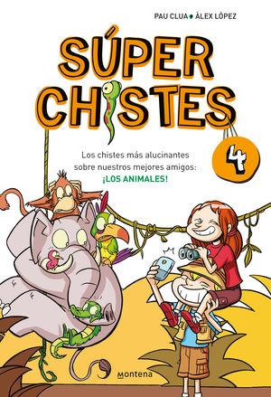 SUPERCHISTES 4. LOS ANIMALES