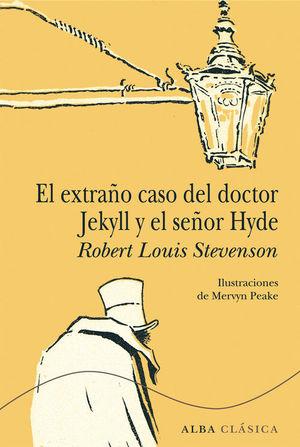 EXTRAÑO CASO DEL DOCTOR JEKYLL Y EL SEÑOR HYDE, EL