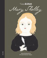 PETITA & GRAN MARY SHELLEY