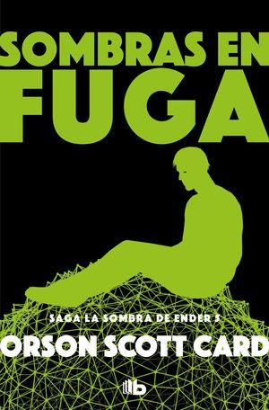 SOMBRAS EN FUGA (SAGA DE ENDER 13)