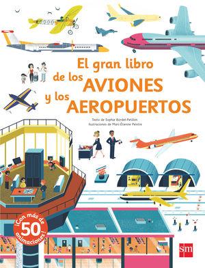 GRAN LIBRO DE LOS AVIONES Y LOS AEROPUERTOS.(ESPEC