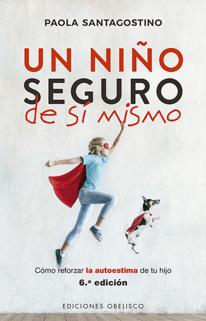 NIÑO SEGURO DE SÍ MISMO, UN (N.E)