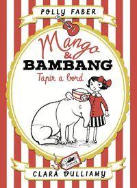 MANGO & BAMBANG. TAPIR A BORD