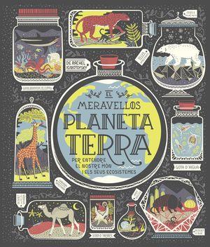 EL MARAVELLÓS PLANETA TERRA