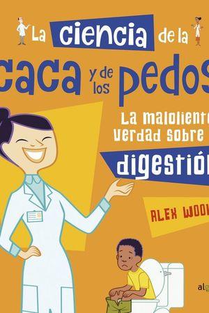 CIENCIA DE LA CACA Y LOS PEDOS, LA