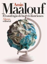 EL NAUFRAGIO DE LAS CIVILIZACIONES