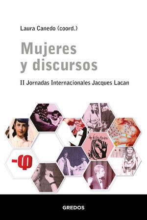 MUJERES Y DISCURSOS. II CONFERENCIAS INTERNACIONALES JACQUES LACA