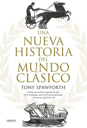 LA NUEVA HISTORIA DEL MUNDO CLÁSICO