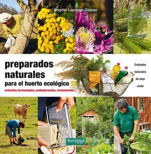 PREPARADOS NATURALES PARA EL HUERTO ECOLOGICO. EXT