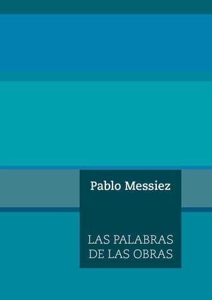 PALABRAS DE LAS OBRAS,LAS