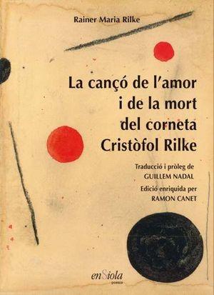 LA CANÇÓ DE L'AMOR I DE LA MORT DEL CORNETA CRISTÒFOL RILKE