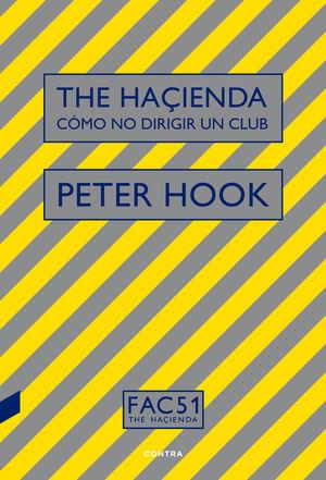 THE HAÇIENDA: CÓMO NO DIRIGIR UN CLUB