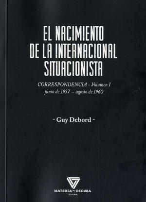 EL NACIMIENTO DE LA INTERNACIONAL SITUACIONISTA