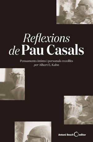 REFLEXIONS DE PAU CASALS (RÚSTICA)