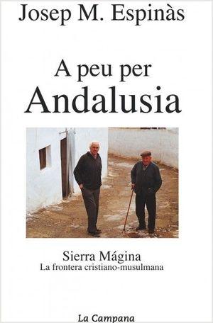 A PEU PER ANDALUSÍA: SIERRA MÁGINA, LA FRONTERA CRISTIANO-MUSULMANA