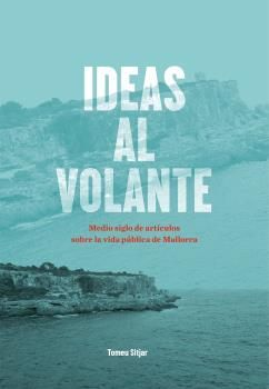 IDEAS AL VOLANTE