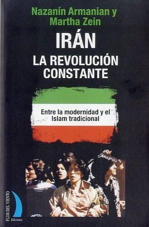 IRAN,LA REVOLUCION CONSTANTE