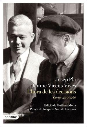 L'HORA DE LES DECISIONS. CARTES 1950-1966