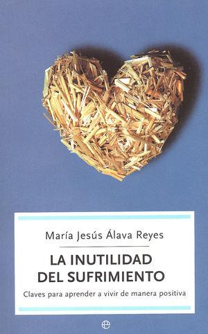 INUTILIDAD DEL SUFRIMIENTO (BOLSILLO)