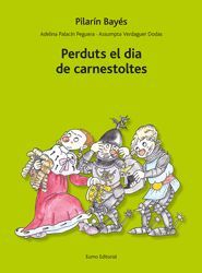 PERDUTS EL DIA DE CARNESTOLTES