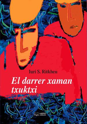 EL DARRER XAMAN TXUKTXI