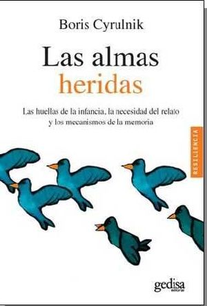 ALMAS HERIDAS. LAS HUELLAS DE LA INFANCIA, LA NECE