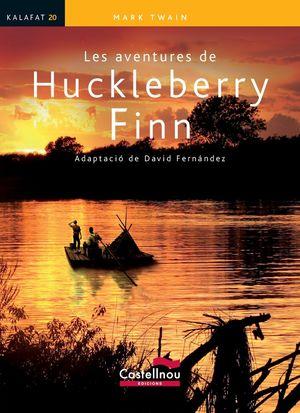 LES AVENTURES DE HUCKLEBERRY FINN (KALAFAT)