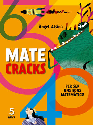 MATECRACKS PER SER UN BON MATEMÀTIC 5 ANYS