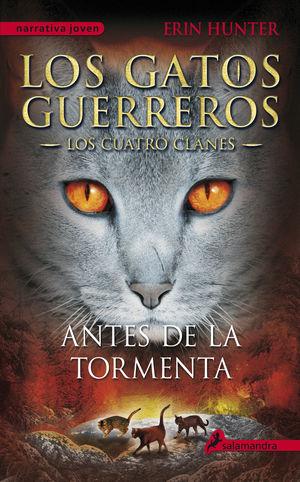 GATOS GUERREROS IV. ANTES DE LA TORMENTA, LOS