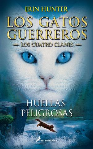 GATOS GUERREROS V. HUELLAS PELIGROSAS, LOS