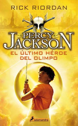 ULTIMO HEROE DEL OLIMPO (PERCY JACKSON Y LOS DIOSE