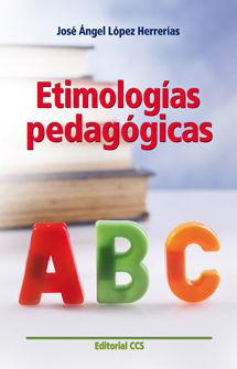 ETIMOLOGIAS PEDAGOGICAS